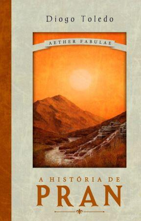 Aether Fabulae - A História de Pran [Em Revisão] by ditoledonb