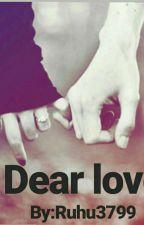 DEAR LOVE द्वारा ruhu3799