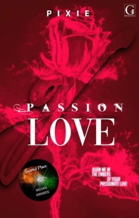 Passion Of Love (COMPLETED) by cutie_pixie123
