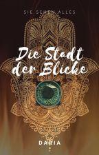 Die Stadt der Blicke by dadi_daria