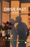 Drive Fast | ✓ cover