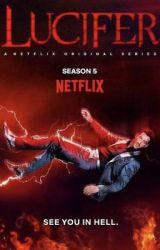 Lucifer Season 5 ! by Crowleyizcool