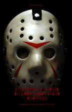 Everything you need to know about Jason Voorhees by GavinBerg321