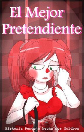 El mejor pretendiente by BonnieGutierrez