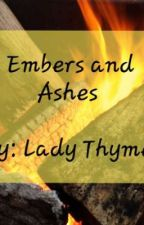 Embers and Ashes  by Wild_Court
