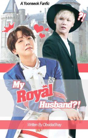 My Royal Husband?! : A Yoonseok Fanfic by ObsidiaShay