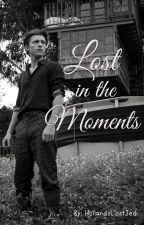 Lost in the Moments [Tom Holland] by HollandsLostJedi