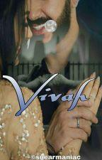 Vivah 2.0 ~| A Four Shot Story (FS)|~ Not a Fanfiction by suearmaniac