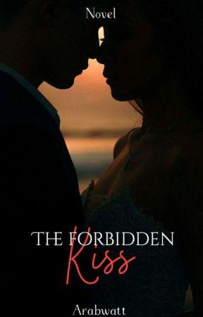 القبلة المحَّرمة || the forbidden kiss by rano_sin