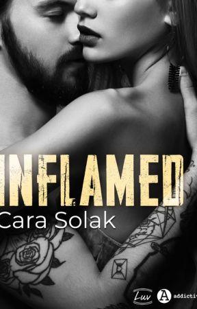 Inflamed (Sous Contrat Chez Addictives) by CaraSolak
