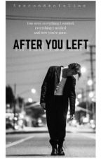 after you left |ai| by 5secondsofeline