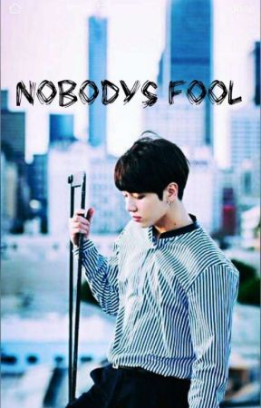 Nobodys Fool [Namkook]  by JinandKookies
