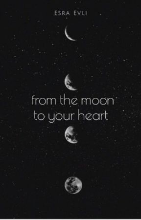 from the moon to your heart by esraordinary