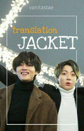 jacket 《taekook》 [translation] by vanitastae