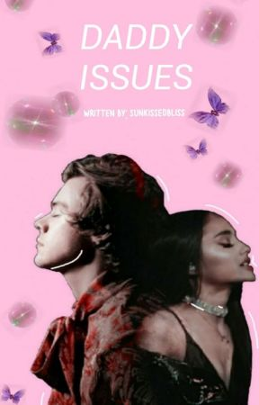 Daddy Issues {h.s. au} by sunkissedbliss