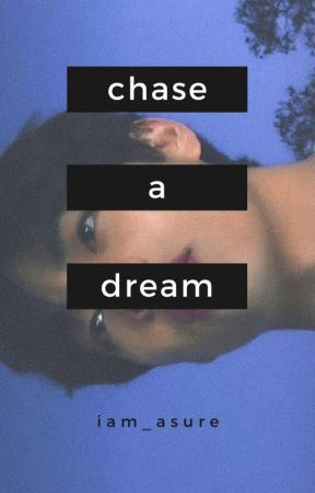 Chase A Dream / Vkook by iam_chibiusa