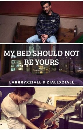 My bed should not be yours by larrryxziall