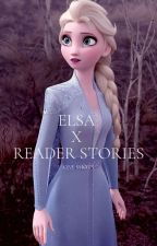 Elsa x Reader Shots by SluggyHorn