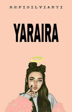 YARAIRA by RefiSilvianti