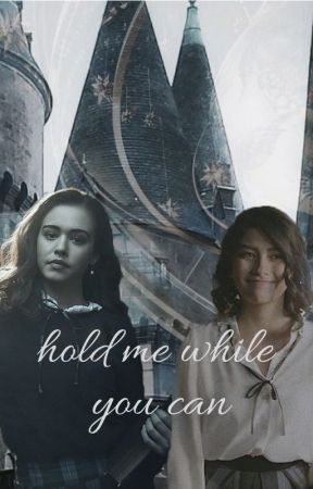 hold me while you can {Posie Hogwarts AU} by lmNotWorthIt