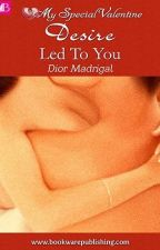 Led to You by diormadrigal
