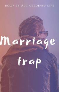 Marriage trap cover