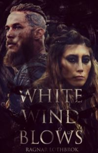 WHITE WINDS BLOW | RAGNAR LOTHBROK  cover