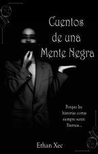 Cuentos de una mente negra by jesusmusician5289