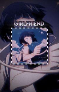 """Girlfriend."" (Kyoka Jirou X Reader) cover"