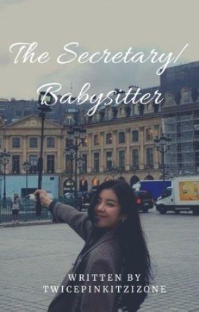 {COMPLETED} The Secretary/ Babysitter  |  Yeji X Lia by TwicepinkitzIzone