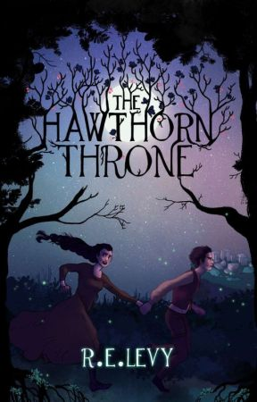 The Hawthorn Throne (Book 1, The Blood Of Emrys Duology) by relevy