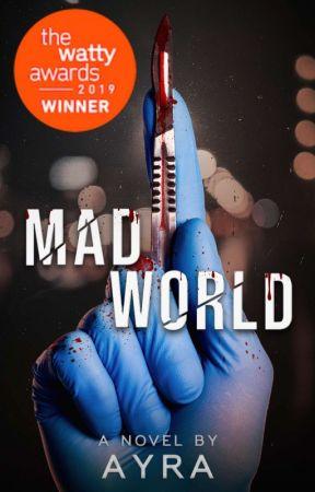 Mad World [Mad World Series, Book 1] by ayrasheeeen