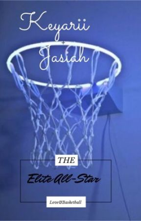 The ELITE All-Star|Love&Basketball| by Sincerely_Tori23
