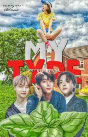 My Type | Kpop & Jpop Lyrics [Book 1] by puddingshxsei-