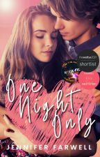 One Night Only by JenniferFarwell