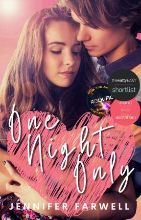 One Night Only (Teen Romance / Social Issues) by JenniferFarwell