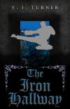 The Iron Hallway [Complete] cover