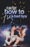 How to fix a Bad Boy cover
