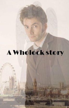 A wholock story by Timelady4life