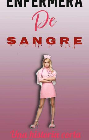 Enfermera De Sangre. by RaqueRiver