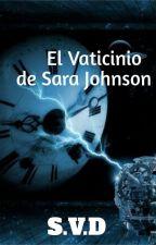 El Vaticinio de Sara Johnson by Vicky_Ross