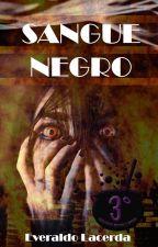 Sangue Negro by EveraldoLacerda