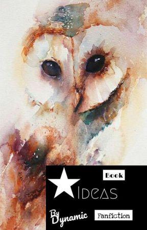 Book ideas FAN FICTION by Miarosekirkpatrick