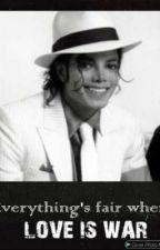 Michael Jackson Fan fiction: Love Is War by AppleaHead
