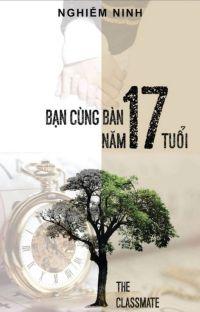 BẠN CÙNG BÀN NĂM 17 TUỔI (HE) cover
