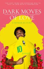 Dark Moves Of Love ~ Neymar Jr by panoptis