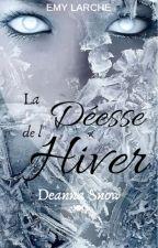 Deanna Snow : la Déesse de l'Hiver by Louyehtu