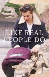 like real people do.  cover