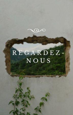 Regardez-nous by Stolen-Dreams