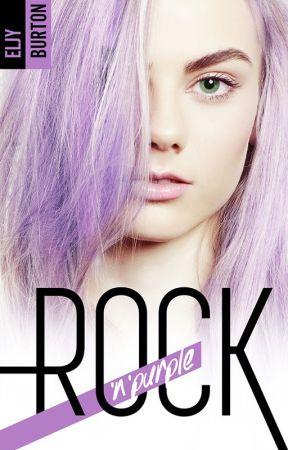 Rock'n'purple [Édité chez Hachette BMR] by EljyBurton